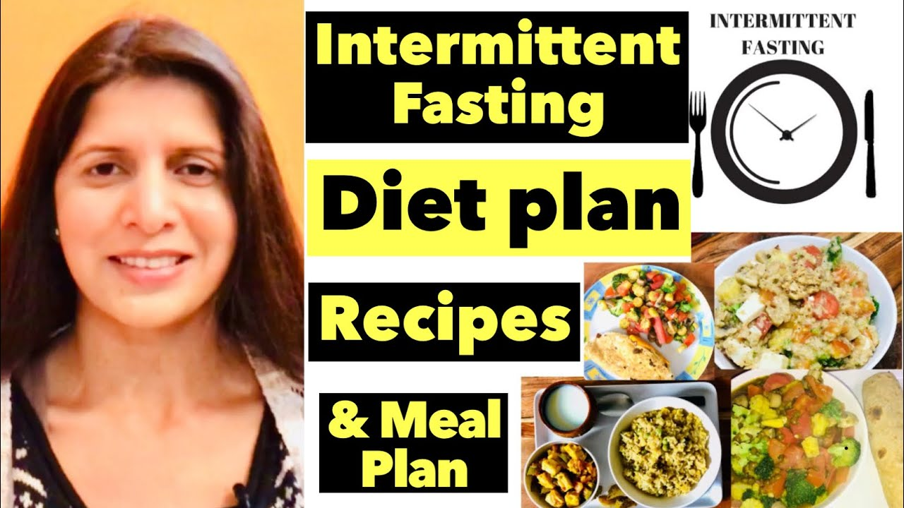 Intermittent Fasting Diet Plan | Full Meal Plan For Weight
