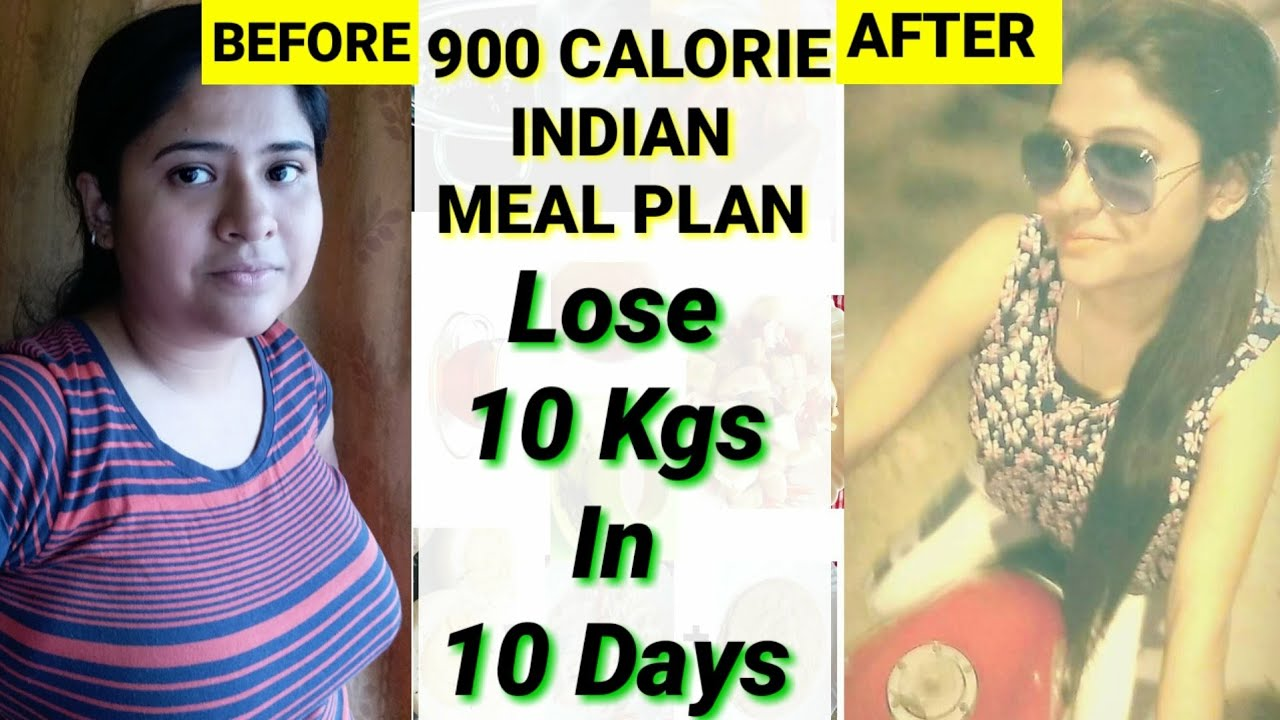 900 Calorie Diet Indian how to lose weight fast 10kg in 10 days | indian meal plan