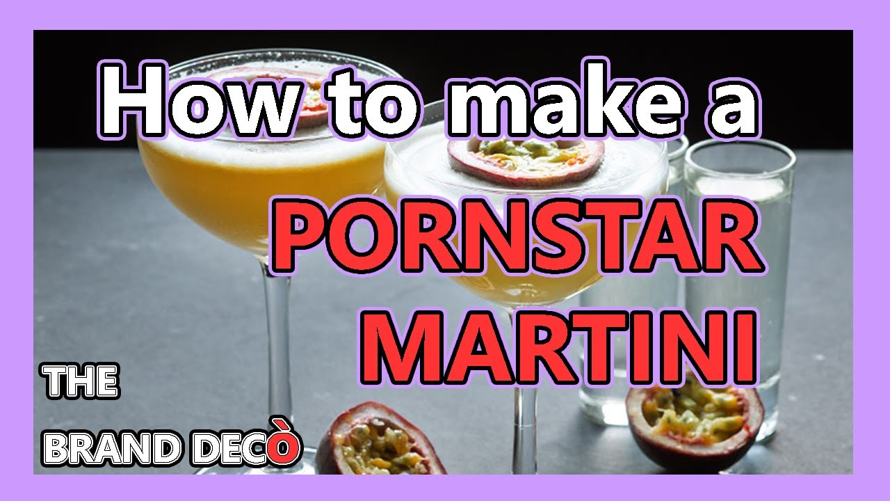 1 Minute Recipe How To Make A Pornstar Martini Cocktail Recipe Easy Way Find My Recipes